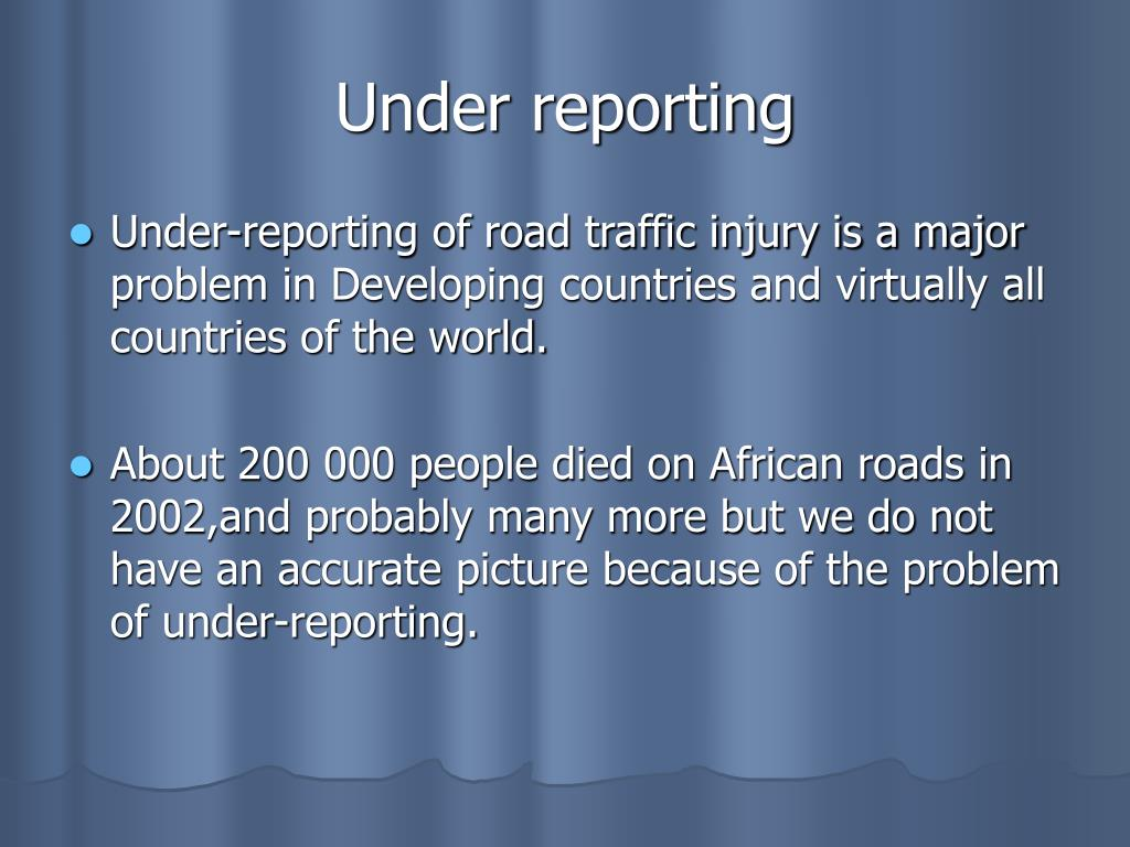 Under reporting