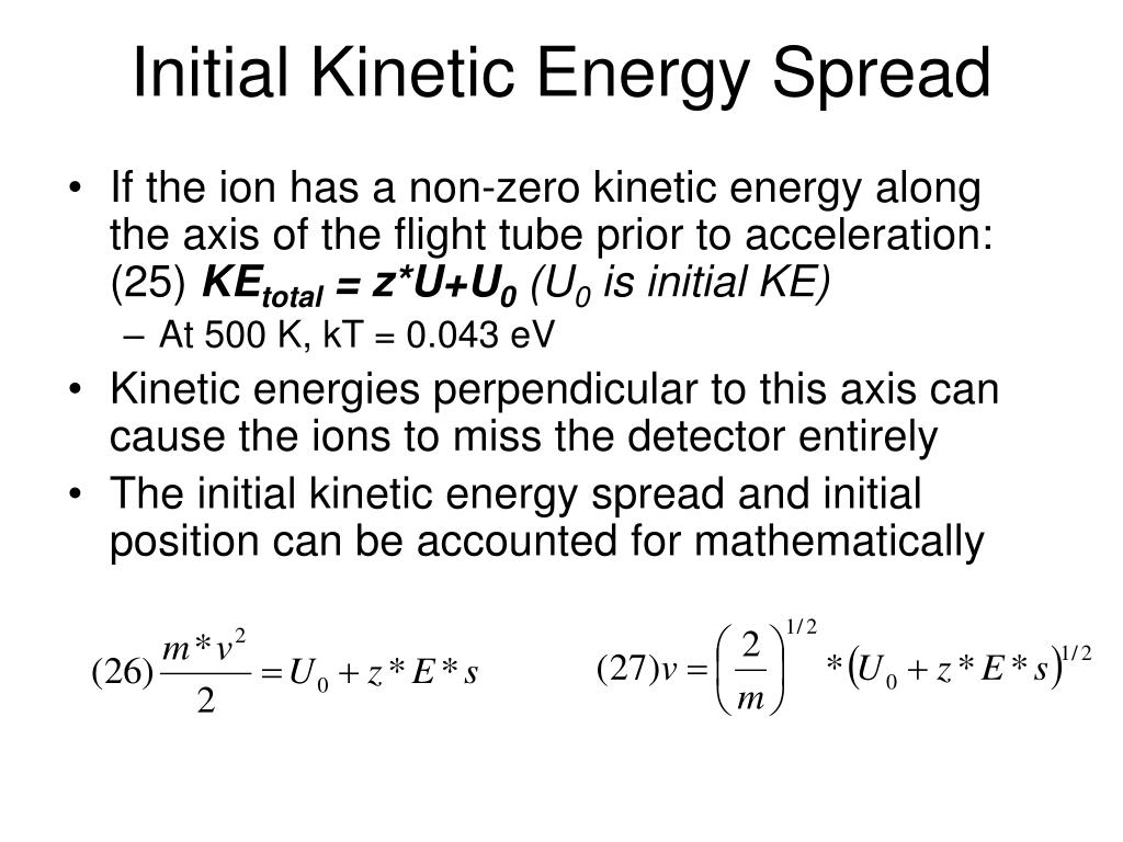 Initial Kinetic Energy Spread