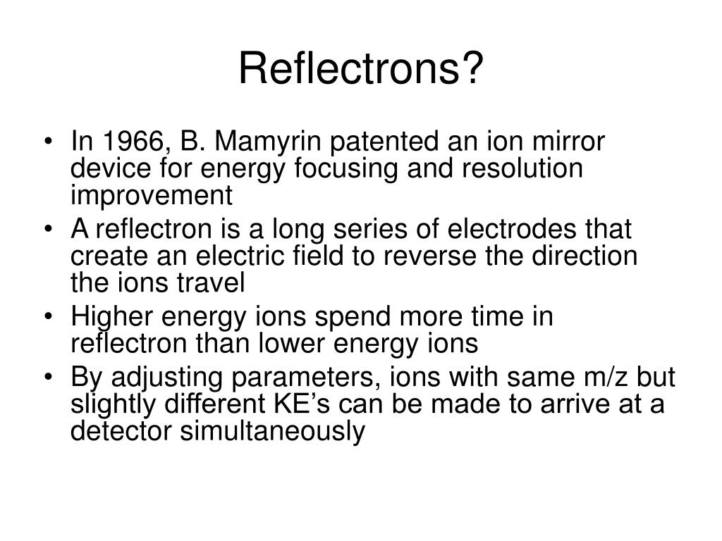 Reflectrons?