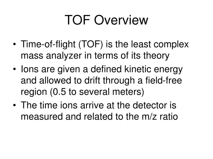 Tof overview
