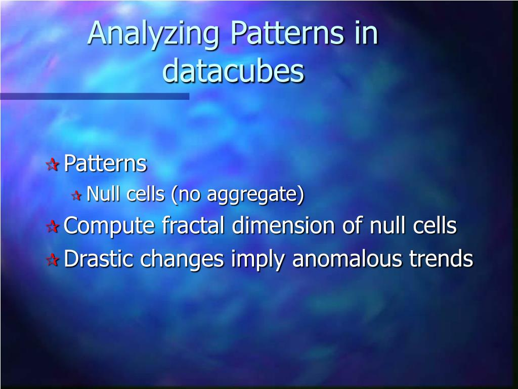 Analyzing Patterns in datacubes