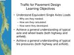 traffic for pavement design learning objectives