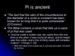 pi is ancient