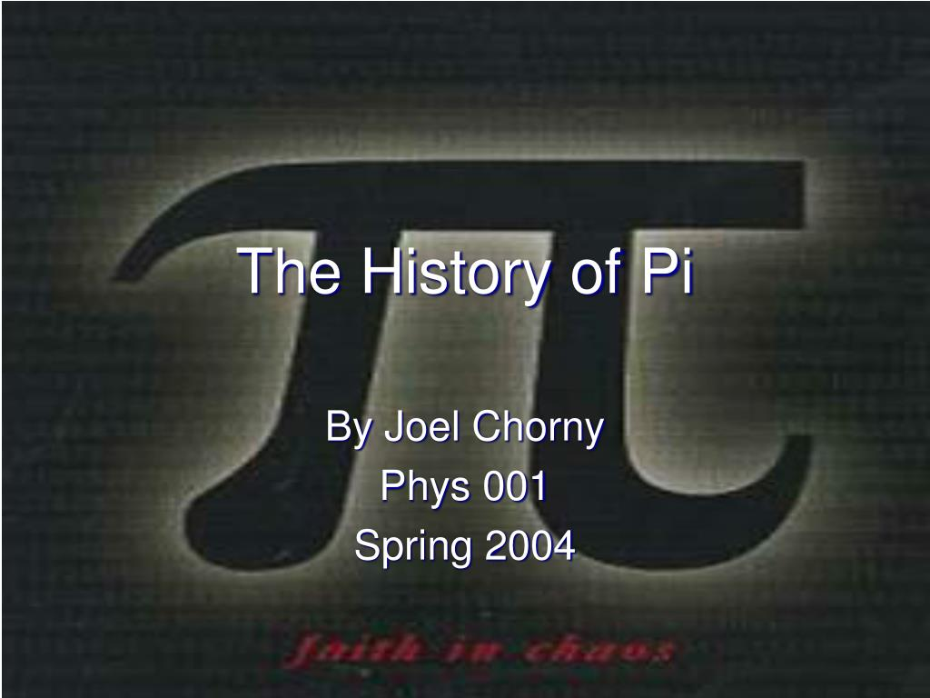 the history of pi l.