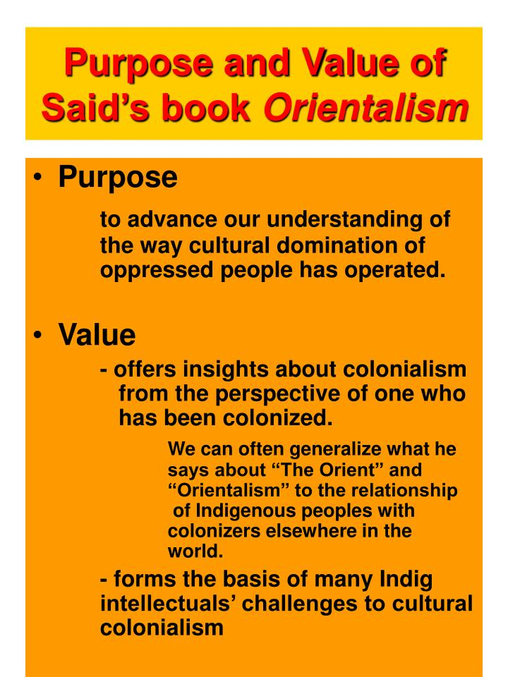 Purpose and value of said s book orientalism
