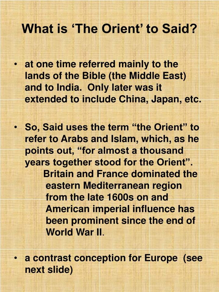 What is 'The Orient' to Said?