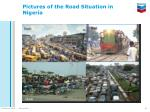 pictures of the road situation in nigeria