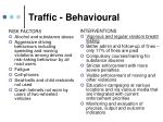 traffic behavioural