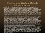 the general welfare debate am sub s 18 cont