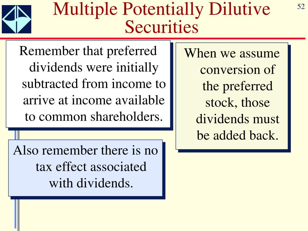 Multiple Potentially Dilutive Securities