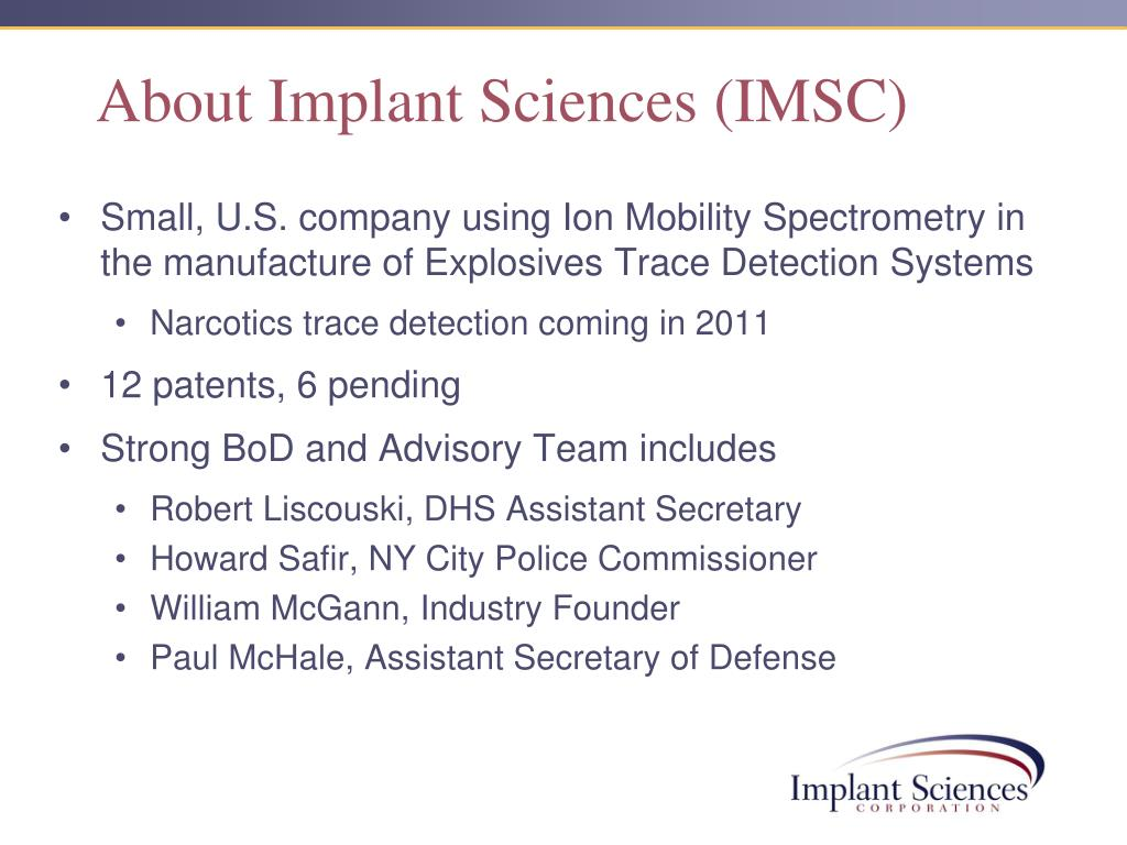 About Implant Sciences (IMSC)