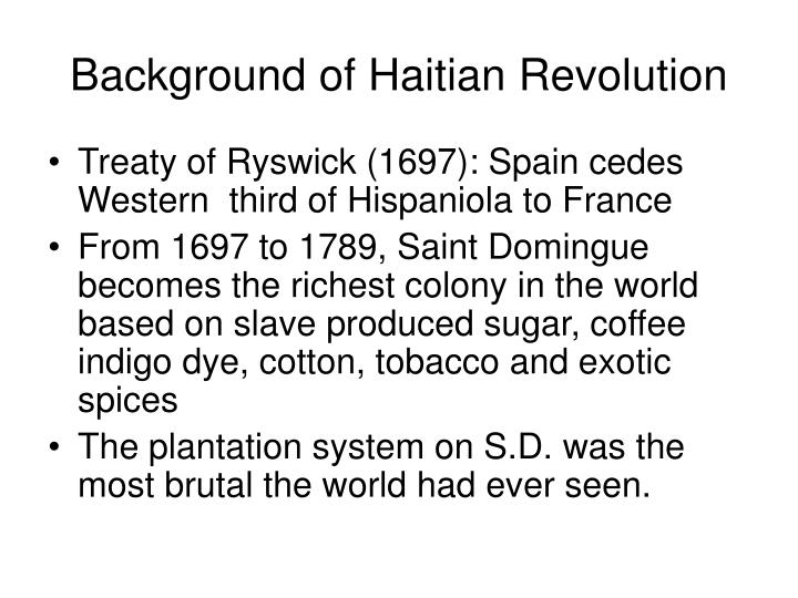 a french sugar planter describes the french and saint domingue revolutions Enabled by fertile soil and ideal climate, saint-domingue produced sugar,  coffee, cocoa,  there were approximately 20,000 whites, mainly french, in  saint-domingue  they often had a few slaves, but were not wealthy like the  planters  but, it reflects the constant fear in which the slave owners lived, and  explains the.