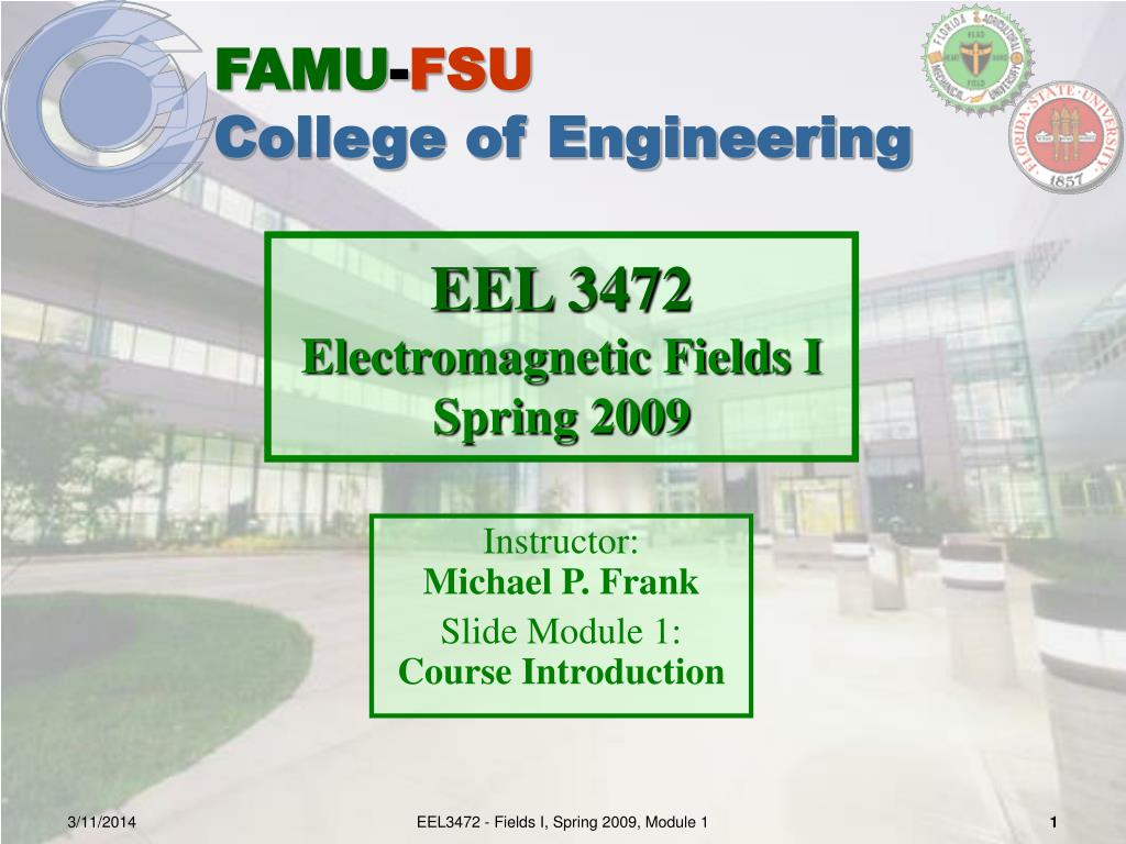 Ppt Eel 3472 Electromagnetic Fields I Spring 2009 Powerpoint