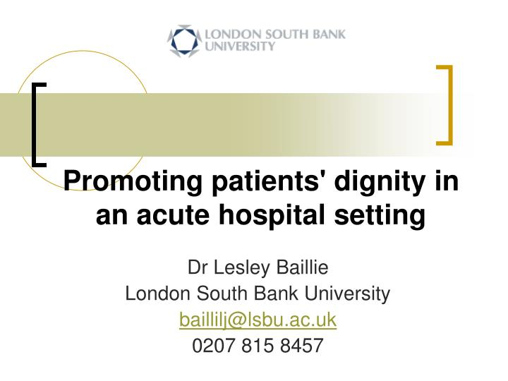 patient dignity and effects