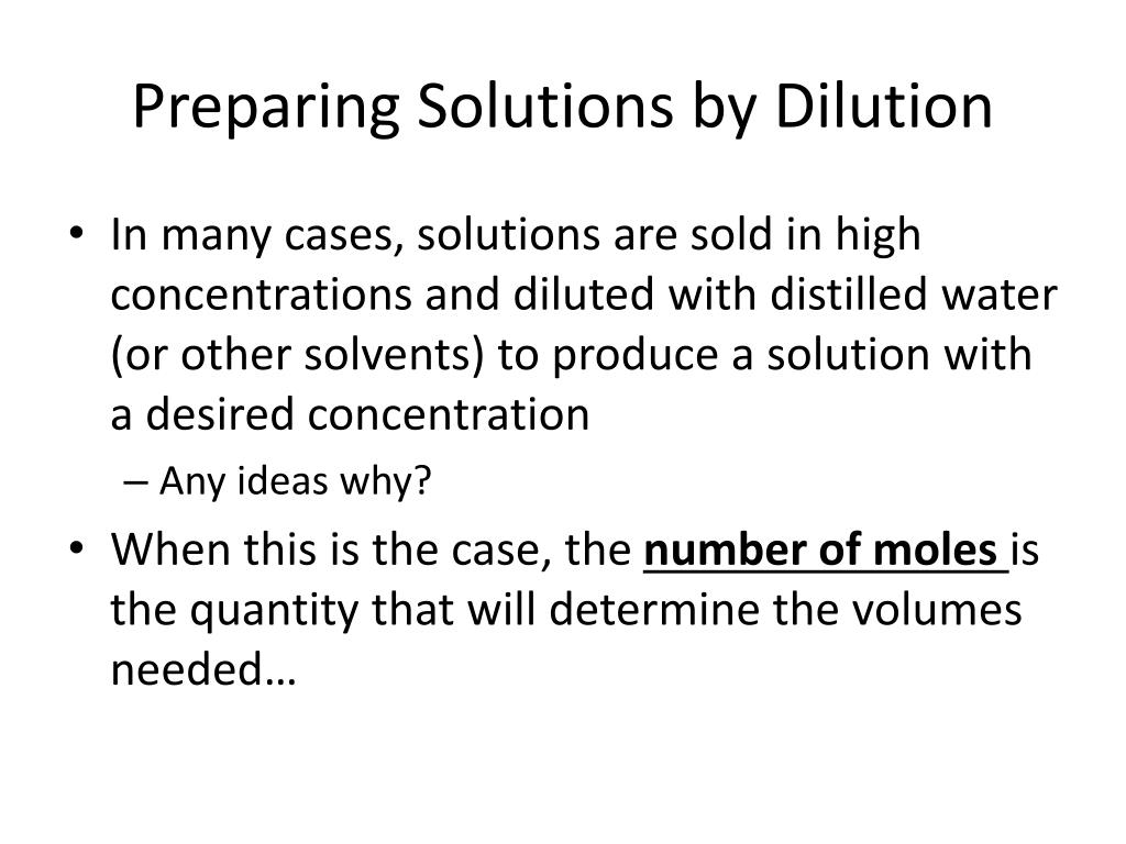 Preparing Solutions by Dilution