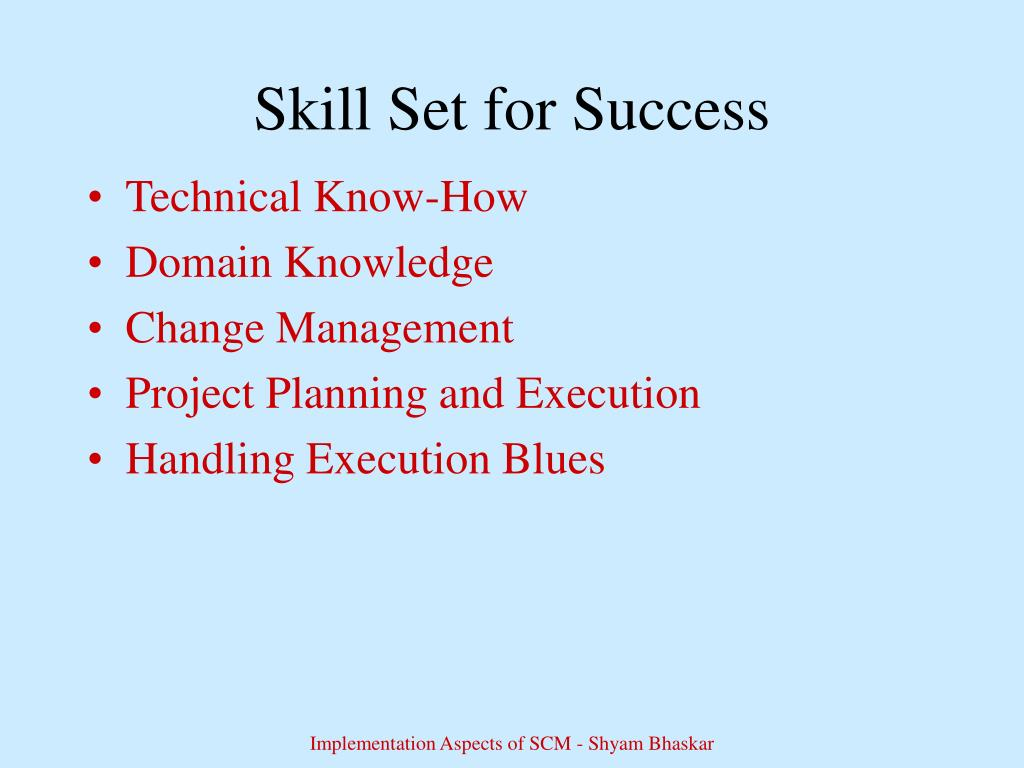 Skill Set for Success