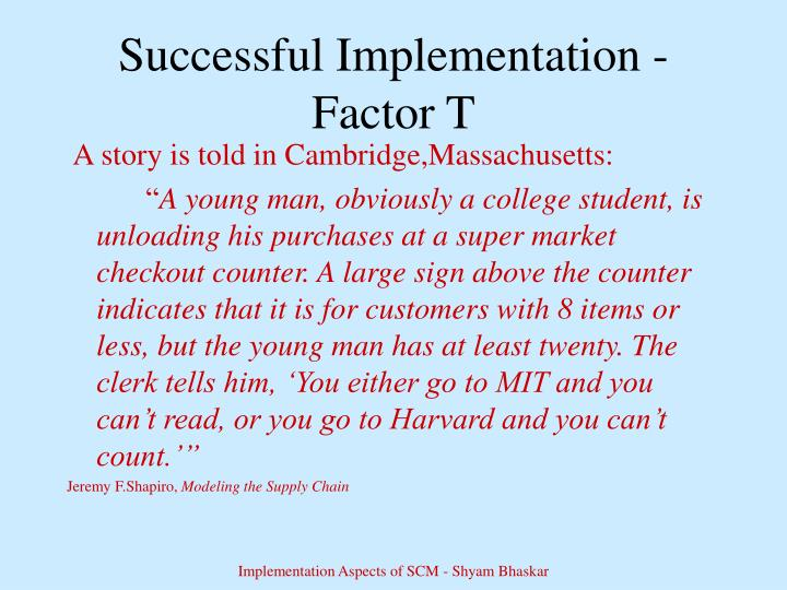 Successful implementation factor t