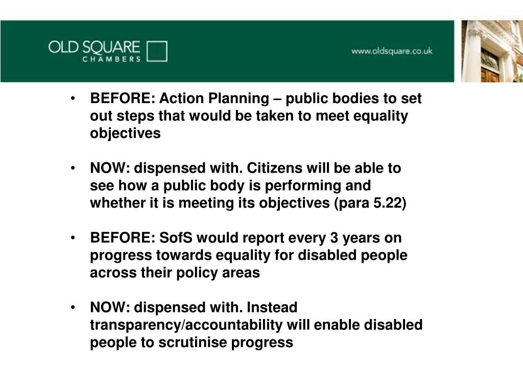 BEFORE: Action Planning – public bodies to set out steps that would be taken to meet equality objectives