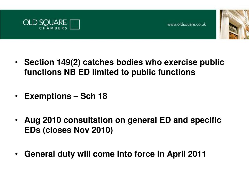 Section 149(2) catches bodies who exercise public functions NB ED limited to public functions