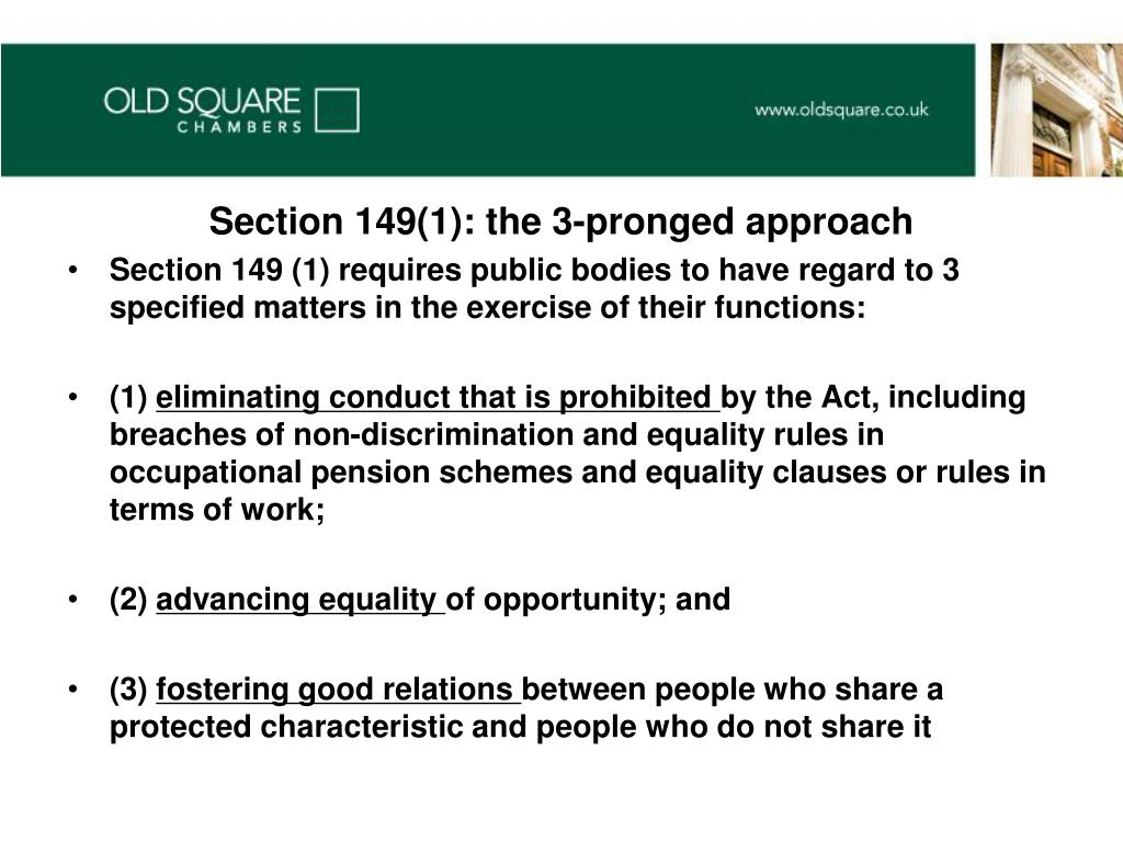 Section 149(1): the 3-pronged approach