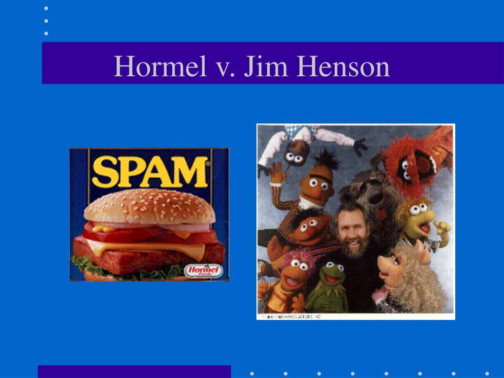 Hormel v. Jim Henson