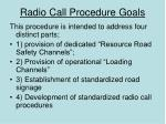 radio call procedure goals