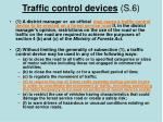 traffic control devices s 6