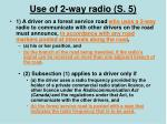 use of 2 way radio s 5