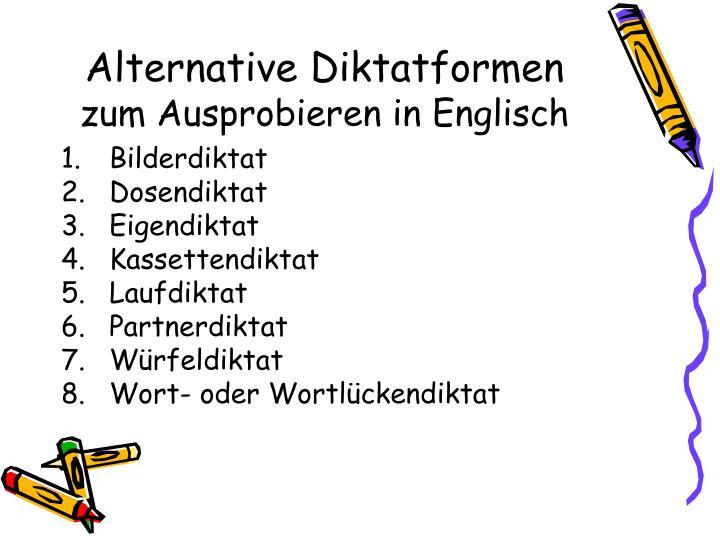 Alternative diktatformen zum ausprobieren in englisch