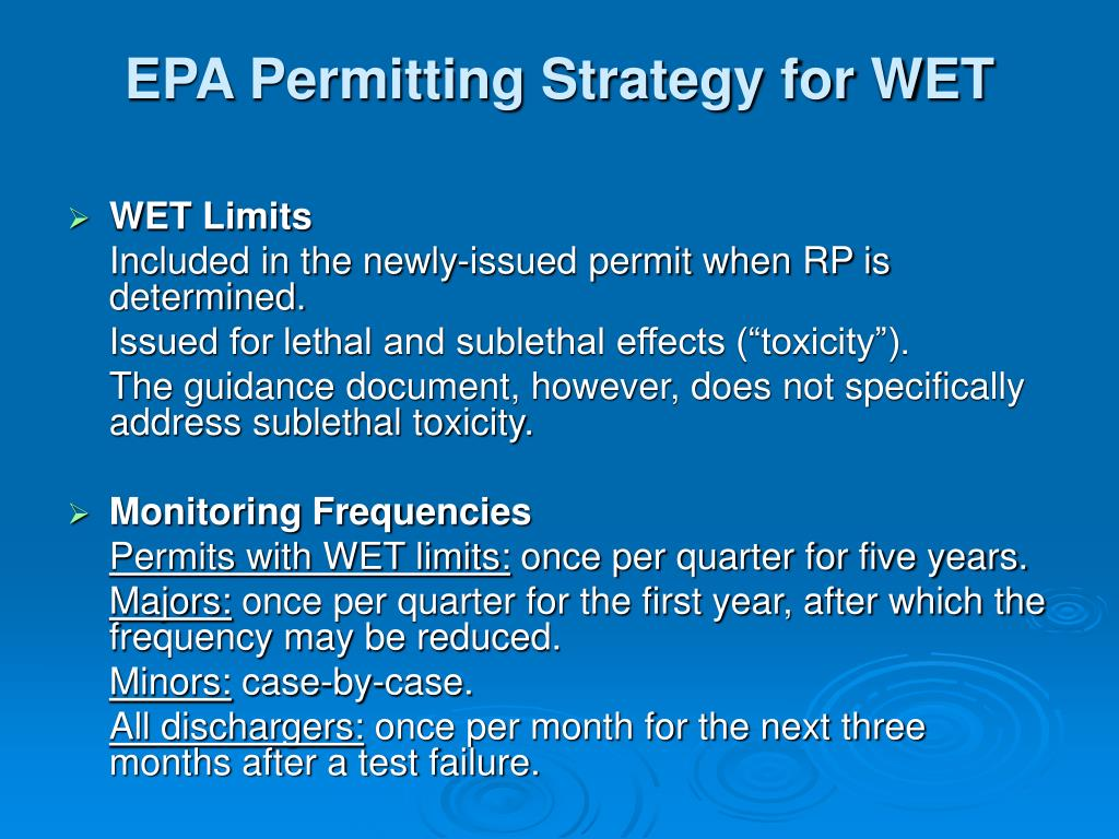 EPA Permitting Strategy for WET