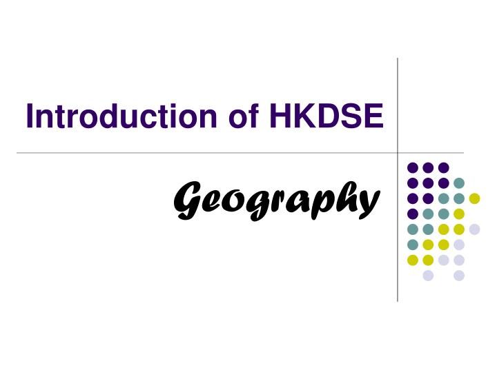 Introduction of hkdse