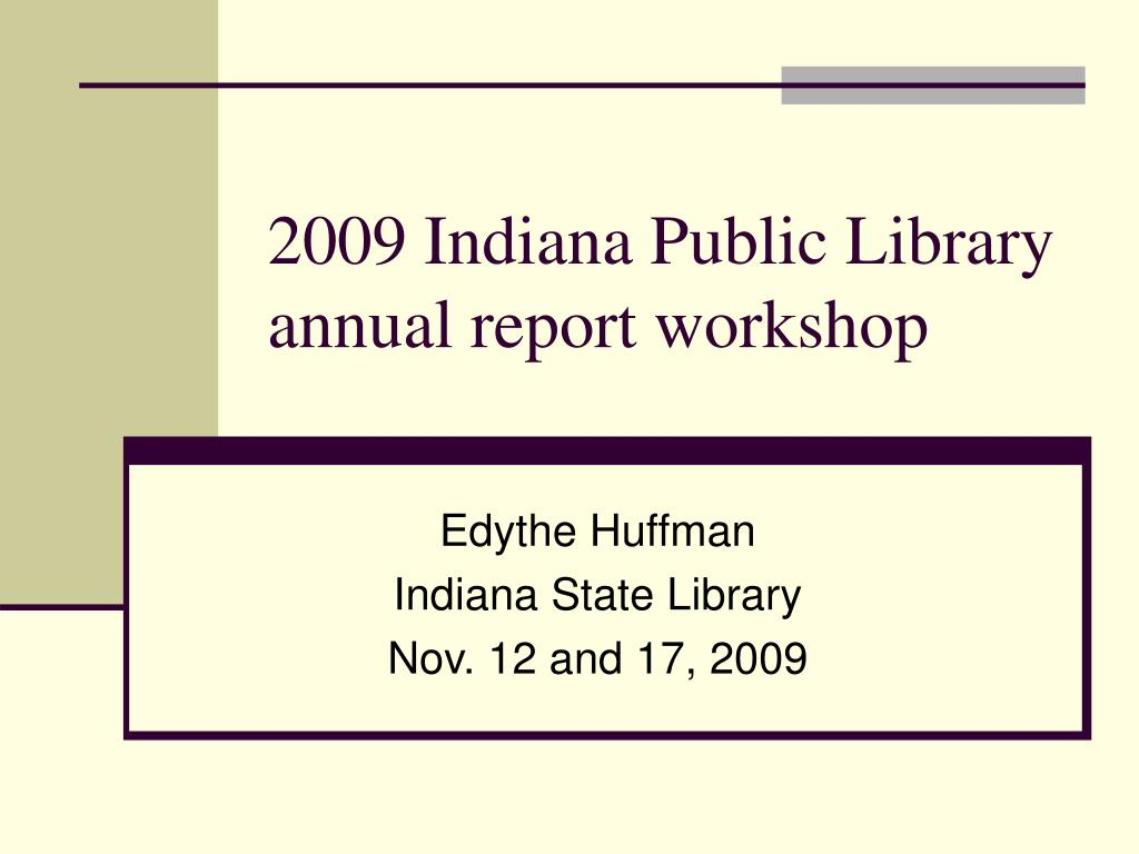 2009 indiana public library annual report workshop l.