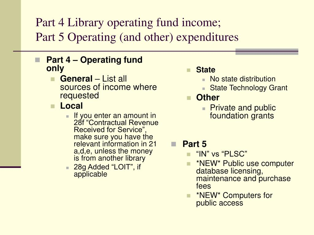 Part 4 – Operating fund only