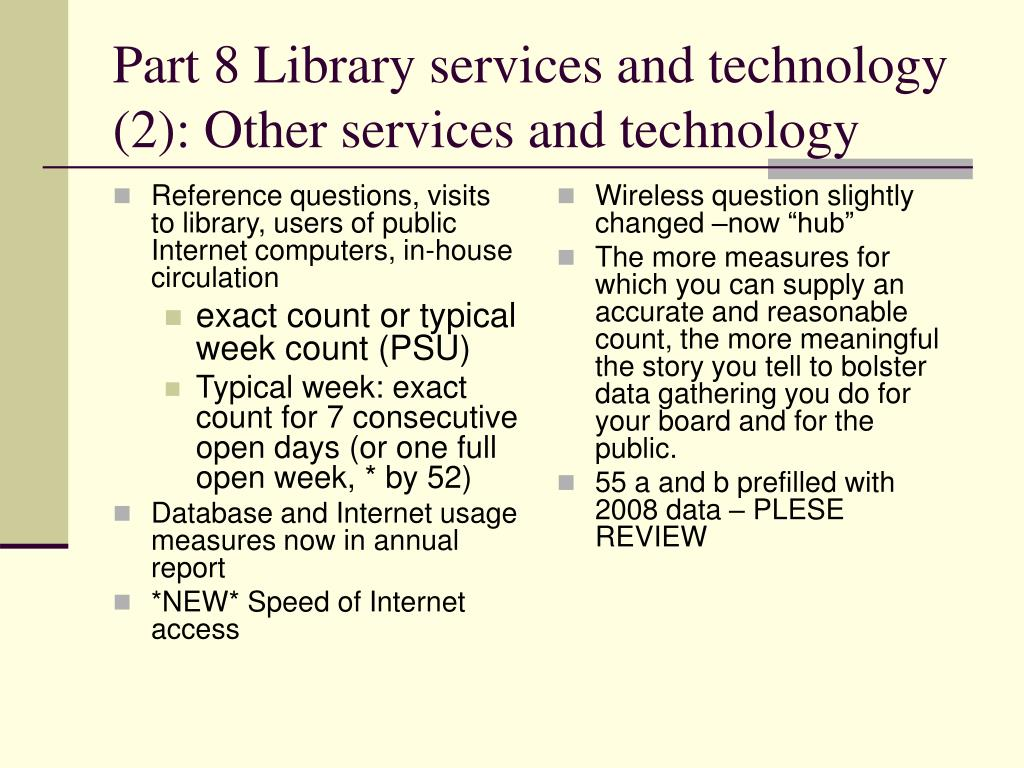 Reference questions, visits to library, users of public Internet computers, in-house circulation