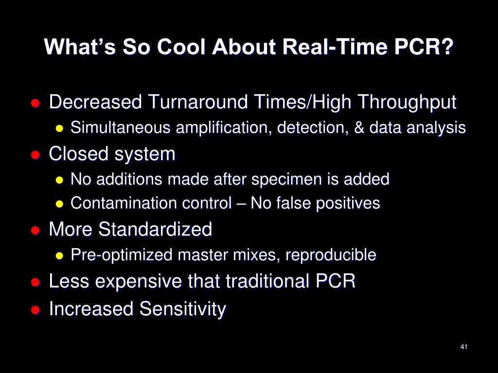 What's So Cool About Real-Time PCR?