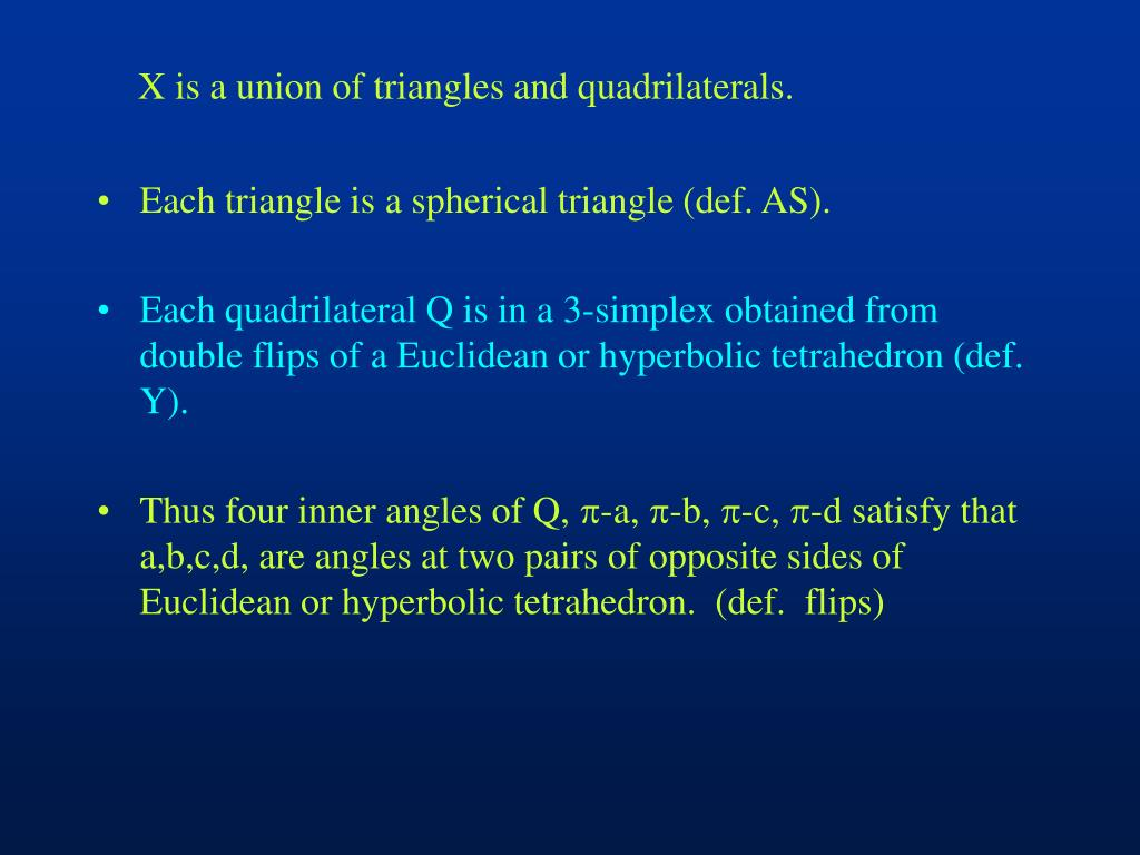 X is a union of triangles and quadrilaterals.