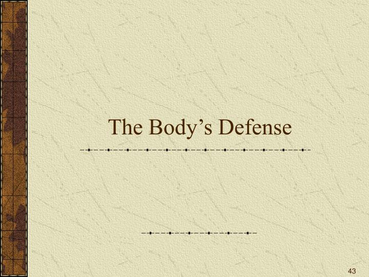The Body's Defense