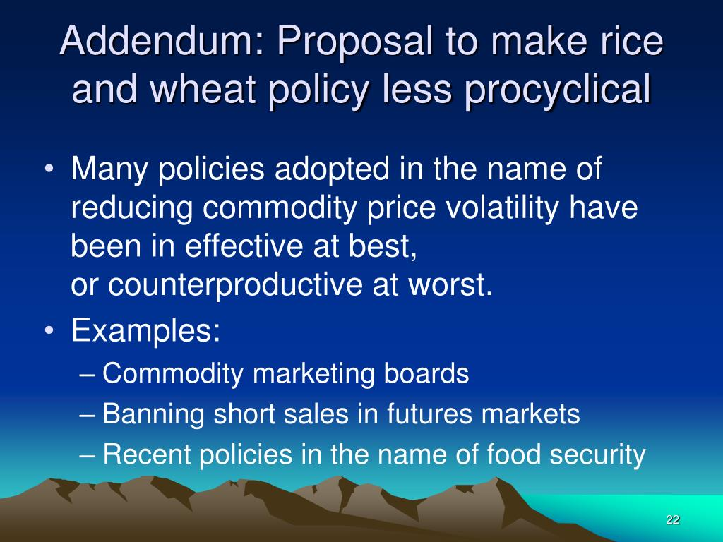 Addendum: Proposal to make rice and wheat policy less procyclical