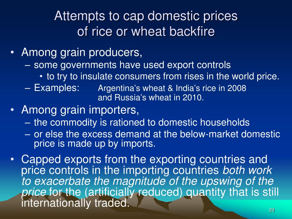 Attempts to cap domestic prices