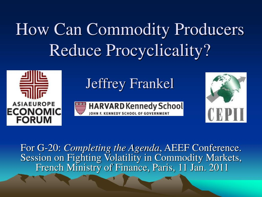 How Can Commodity Producers Reduce Procyclicality?