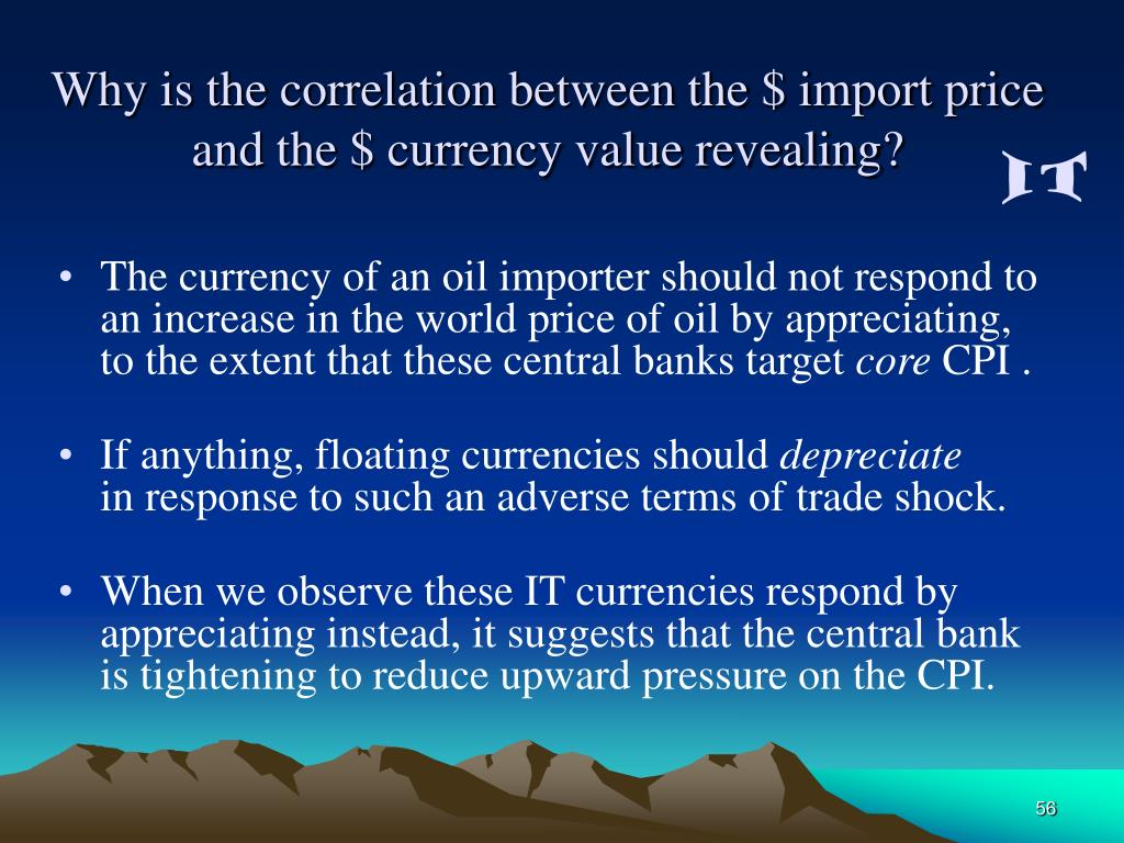 Why is the correlation between the $ import price and the $ currency value revealing?