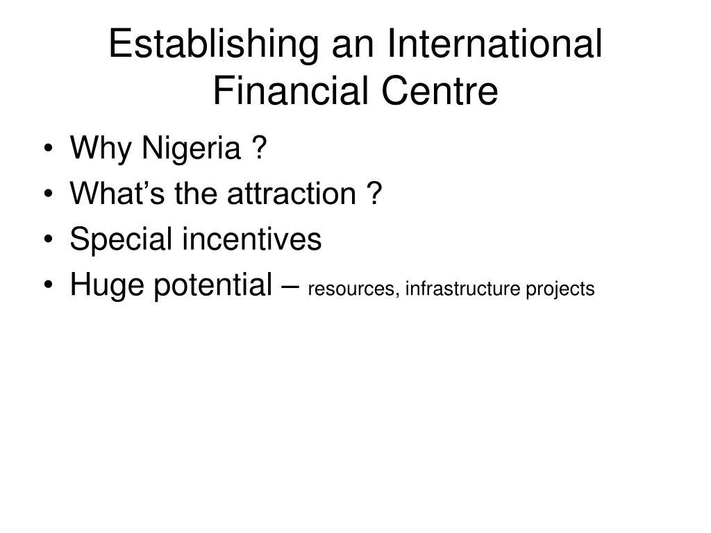 Establishing an International Financial Centre