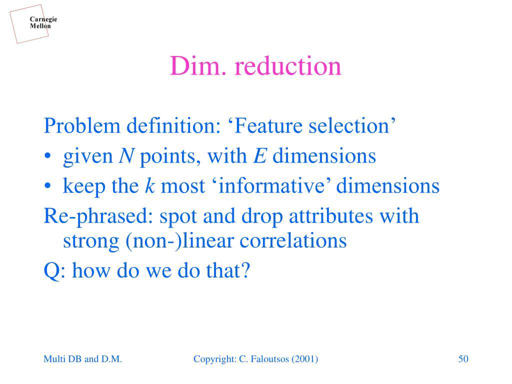 Dim. reduction