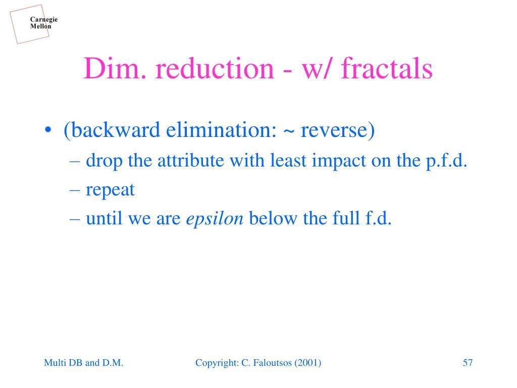 (backward elimination: ~ reverse)