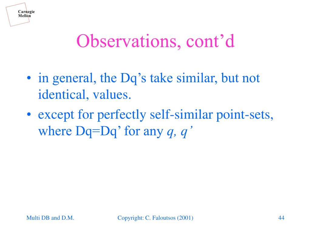 Observations, cont'd