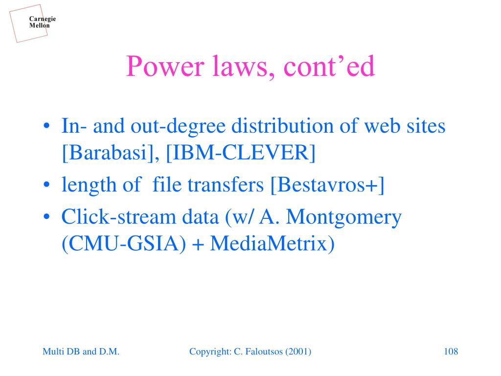 Power laws, cont'ed