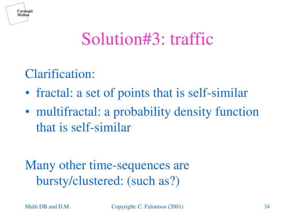 Solution#3: traffic