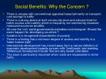 social benefits why the concern