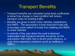 transport benefits