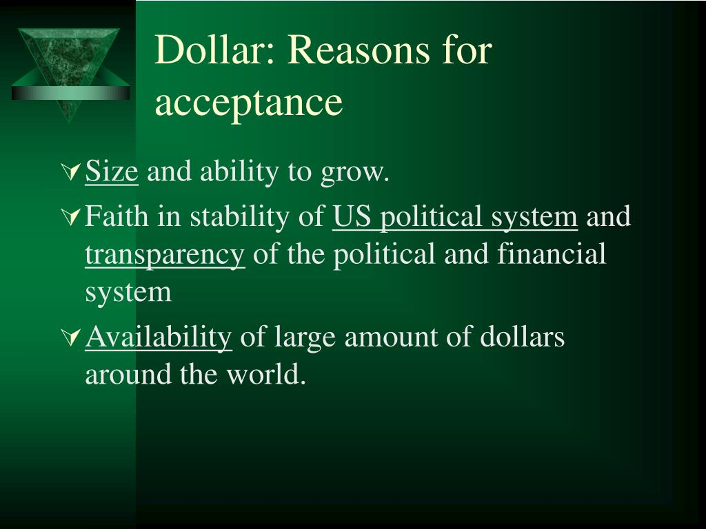 Dollar: Reasons for acceptance